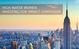 High Water Women's 2016 Investing for Impact Symposium, November 2016
