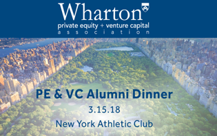 Wharton Private Equity and Venture Capital Dinner, March 2018